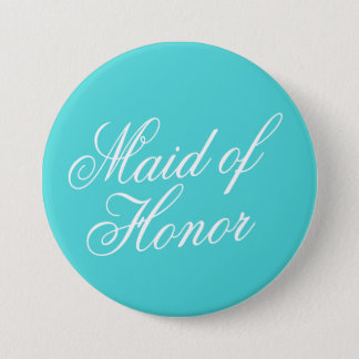 Turquoise Maid of Honor Button Pin