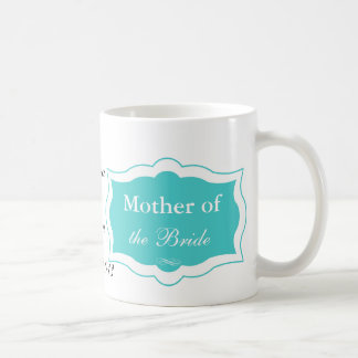 Turquoise Mother of the Bride Mug