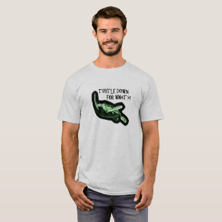 Turtle Down for What?! Party Animal pun shirt