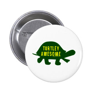 Turtley Totally Awesome 2 Inch Round Button