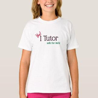 Tutor Yes, I Tutor T-Shirt