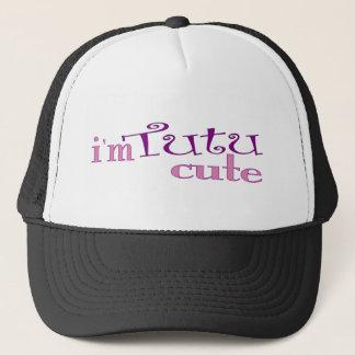 Tutu Cute (Ballet) Trucker Hat