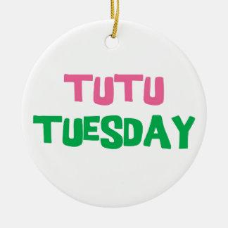 Tutu Tuesday Round Ceramic Ornament