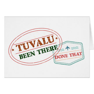 Tuvalu Been There Done That Card