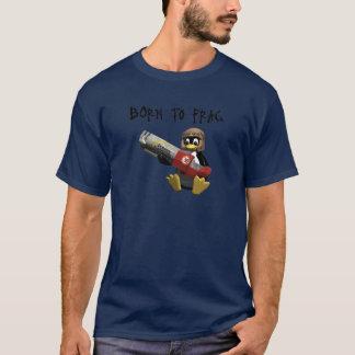 Tux - Born to frag T-Shirt