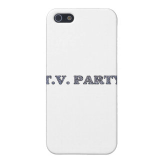 TV Party  Cover For iPhone 5