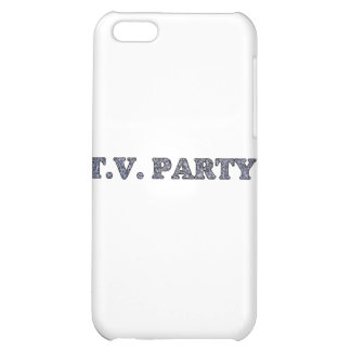 TV Party  Case For iPhone 5C