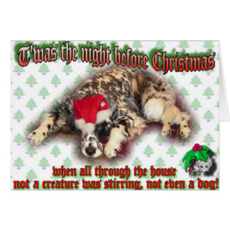 T'was the night before Chritmas Card