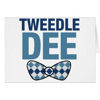 TWEEDLE DEE CARD