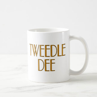 Tweedle Dee Coffee Mug