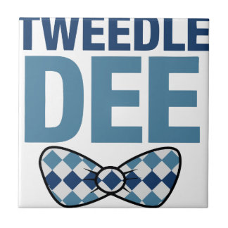 TWEEDLE DEE TILE