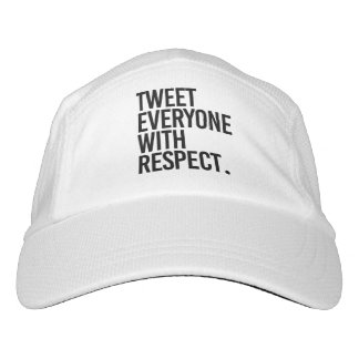 TWEET EVERYONE WITH RESPECT - HAT