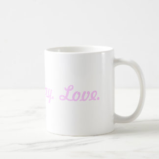 Tweet, Pray, Love Coffee Mug