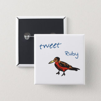 Tweet said the red Robin 2 Inch Square Button