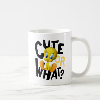 TWEETY™- Cute Or What? Coffee Mug