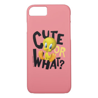 TWEETY™- Cute Or What? iPhone 8/7 Case