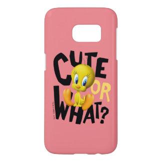 TWEETY™- Cute Or What? Samsung Galaxy S7 Case