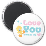 "Tweety ""Love You With All My Heart"" Magnets"