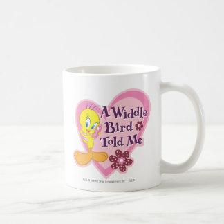 """Tweety """"un oiseau de Widdle m'a indiqué """" Mug Blanc"""