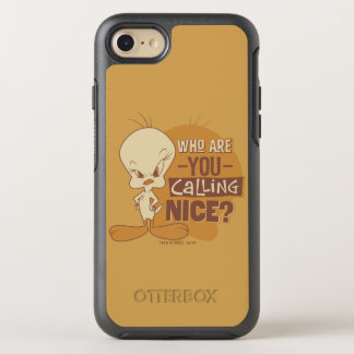TWEETY™- Who Are You Calling Nice? OtterBox Symmetry iPhone 8/7 Case