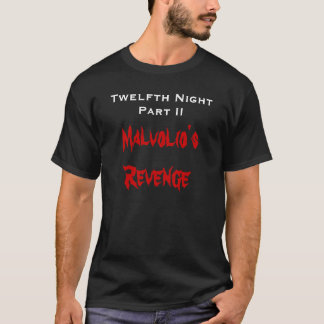 Twelfth Night Part II, Malvolio's Revenge T-Shirt