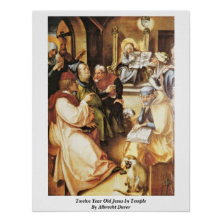 Twelve Year Old Jesus In Temple By Albrecht Durer Poster