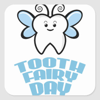 Twenty-eighth February - Tooth Fairy Day Square Sticker