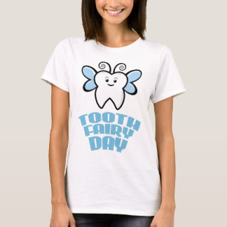 Twenty-eighth February - Tooth Fairy Day T-Shirt