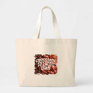 Twenty-fifth Februar Chocolate-Covered Peanuts Day Large Tote Bag