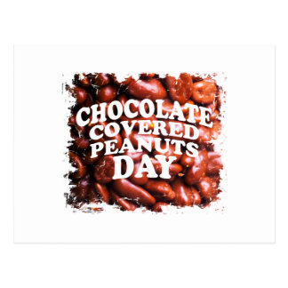 Twenty-fifth Februar Chocolate-Covered Peanuts Day Postcard