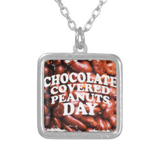 Twenty-fifth Februar Chocolate-Covered Peanuts Day Silver Plated Necklace