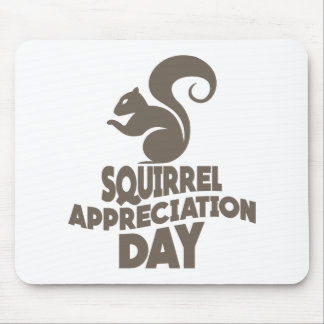 Twenty-first January - Squirrel Appreciation Day Mouse Pad