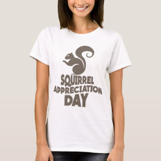 Twenty-first January - Squirrel Appreciation Day T-Shirt