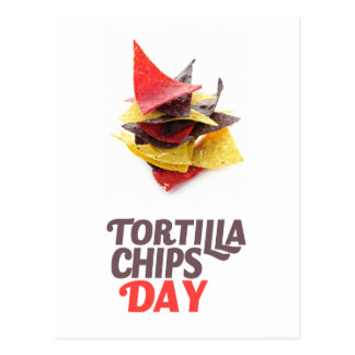 Twenty-fourt February - Tortilla Chip Day Postcard