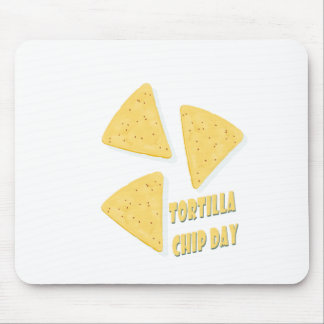 Twenty-fourth February - Tortilla Chip Day Mouse Pad
