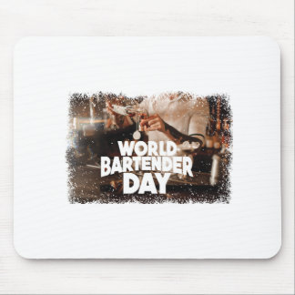 Twenty-fourth February - World Bartender Day Mouse Pad
