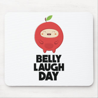 Twenty-fourth January - Belly Laugh Day Mouse Pad