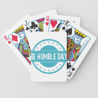 Twenty-second February - Be Humble Day Poker Deck