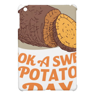 Twenty-second February - Cook a Sweet Potato Day Case For The iPad Mini