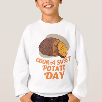 Twenty-second February - Cook a Sweet Potato Day Sweatshirt