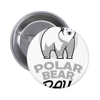 Twenty-seventh February - Polar Bear Day 2 Inch Round Button