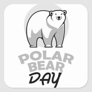 Twenty-seventh February - Polar Bear Day Square Sticker