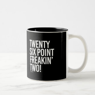 Twenty Six Point Freakin Two -   Running Fitness - Two-Tone Coffee Mug