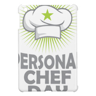 Twenty-sixth February - Personal Chef Day iPad Mini Covers