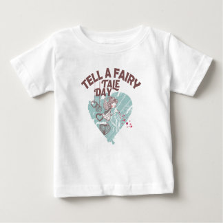 Twenty-sixth February - Tell A Fairy Tale Day Baby T-Shirt