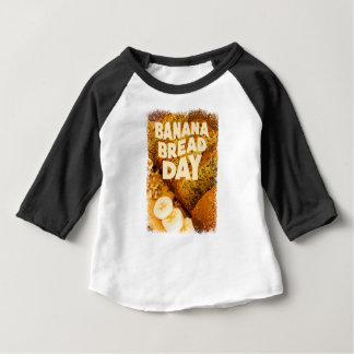 Twenty-third February - Banana Bread Day Baby T-Shirt