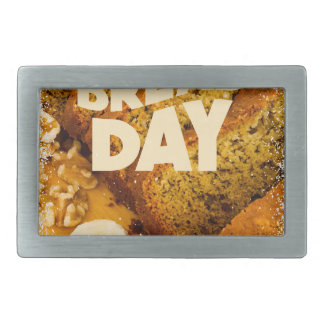 Twenty-third February - Banana Bread Day Belt Buckles