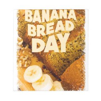 Twenty-third February - Banana Bread Day Notepads