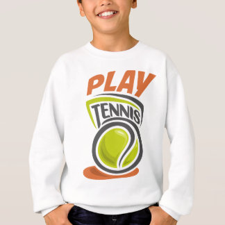 Twenty-third February - Play Tennis Day Sweatshirt