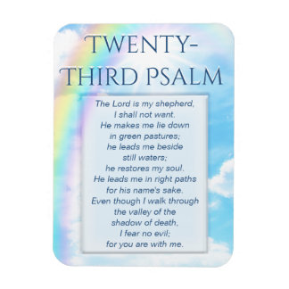 Twenty Third Psalm Magnet